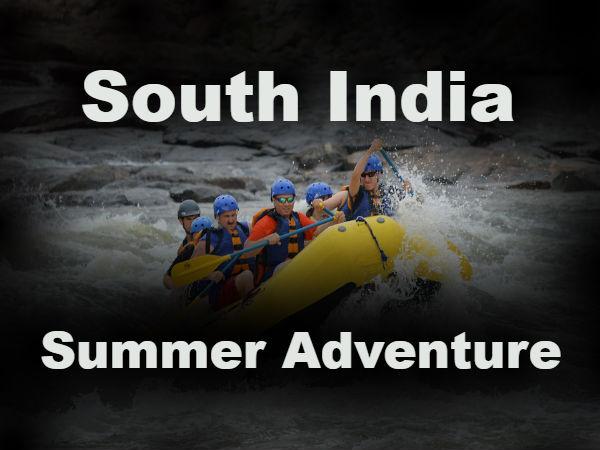 दक्षिण भारत में इन समर एडवेंचर का लें रोमांचक आनंद