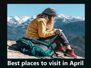 Best Places To Visit In April In India Hindi