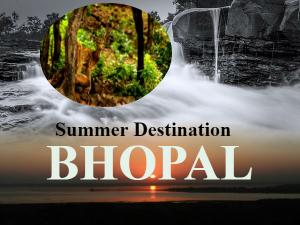Summer Vacation Tour Bhopal Madhya Pradesh India