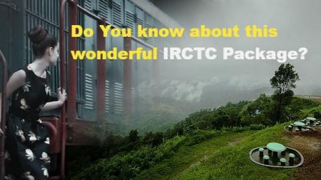 IRCTC दे रहा है ऊटी-कुन्नूर का सबसे सस्ता पैकेज, मिलेंगी ये लग्जरी सुविधाएं